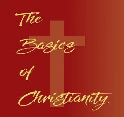 Basics of Christianity